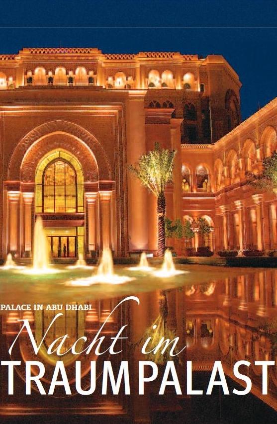 Abu Dhabi: Eine Nacht im Traumpalast